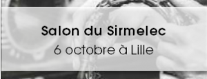 Salon du Sirmelec - 6 octobre à Lille