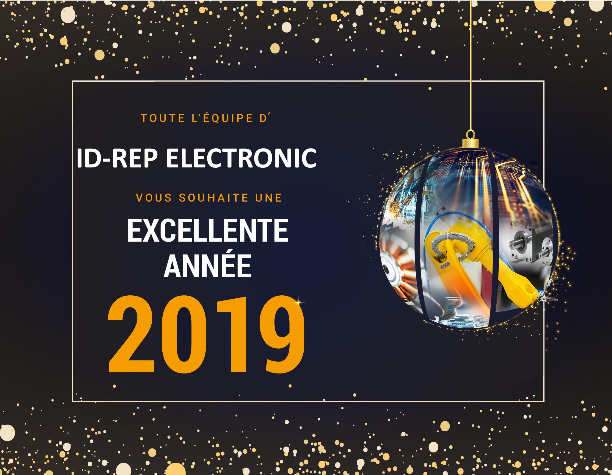 ID-Rep Electronic vous souhaite une bonne année 2019